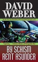 By Schism Rent Asunder[BY SCHISM RENT ASUNDER][Mass Market Paperback]