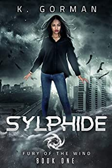 Sylphide (Fury of the Wind Book 1) by [K. Gorman]