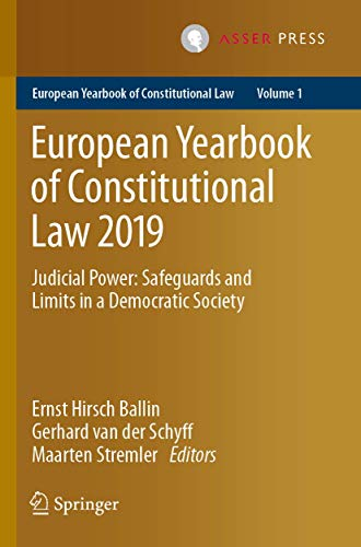Compare Textbook Prices for European Yearbook of Constitutional Law 2019: Judicial Power: Safeguards and Limits in a Democratic Society European Yearbook of Constitutional Law, 1 1st ed. 2020 Edition ISBN 9789462653610 by Hirsch Ballin, Ernst,van der Schyff, Gerhard,Stremler, Maarten
