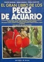 Gran Libro de Los Peces de Acuario (Spanish Edition)