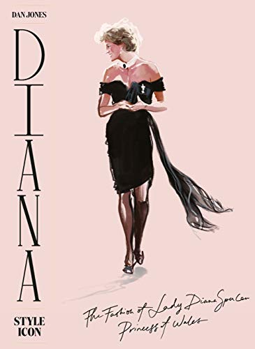 Image of Diana: Style Icon: A Celebration of the fashion of Lady Diana Spencer, Princess of Wales
