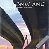 Bmw Amg [Explicit]