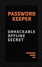 Password Keeper: Unhackable Offline Secret: Blank password book, Keep password safe