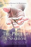 The Price of a Sparrow: Reflections on Holy Scripture III