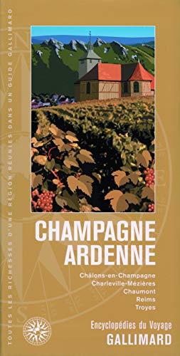 Champagne - Ardenne: Châlons-en-Champagne, Charleville-Mézières, Chaumont, Reims, Troyes