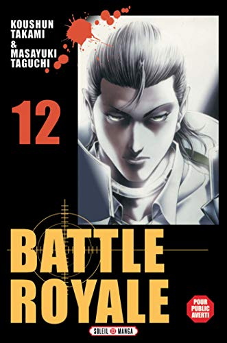 Battle Royale T12 (French Edition)