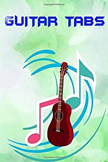 Blank Guitar Tabs: Easy Acoustic Guitar Song Tabs For Beginners Glossy Cover Design White Paper Sheet Size 6x9 Inches ~ Bass - Music # Play 108 Pages Very Fast Print.