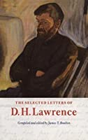 The Selected Letters of D. H. Lawrence (The Cambridge Edition of the Letters of D. H. Lawrence)
