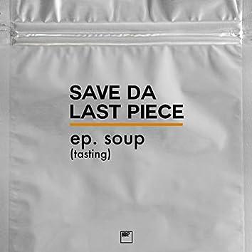 EP Soup (Tasting)