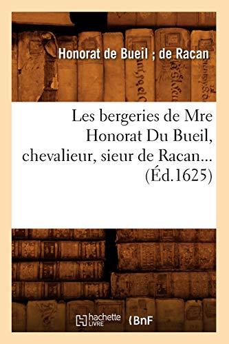 Les bergeries de Mre Honorat Du Bueil, chevalieur, sieur de Racan (Éd.1625)