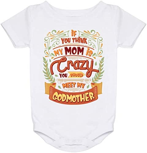 Godmother Godchild If you think my Mom is crazy