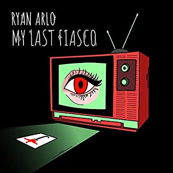 My Last Fiasco