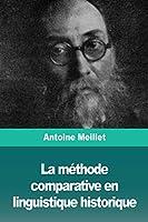 La méthode comparative en linguistique historique
