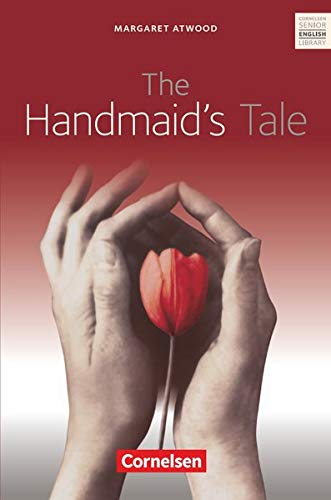 Cornelsen Senior English Library - Literatur - Ab 11. Schuljahr: The Handmaid\'s Tale - Textband mit Annotationen und Zusatztexten