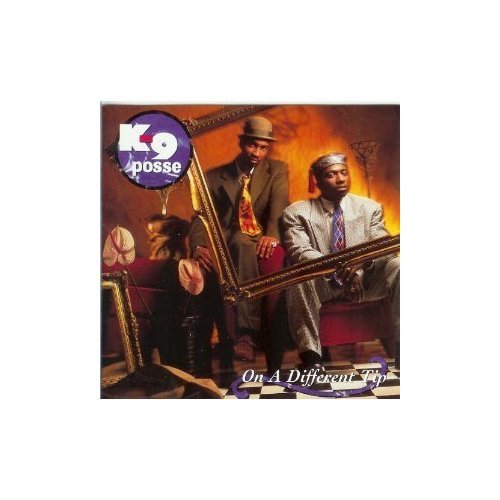 On a Different Tip [Audio CD] K-9 Posse
