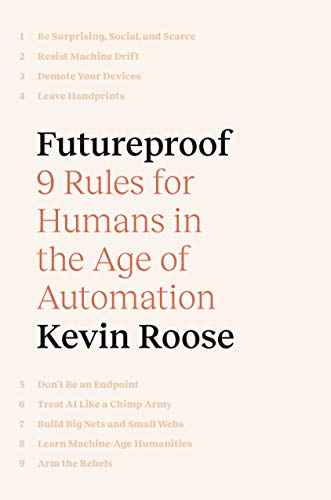 Futureproof: 9 Rules for Humans in the Age of Automation (English Edition)