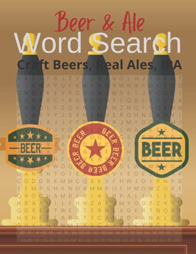 Beer and Ale Word Search: Craft Beers, Real Ales, IPA