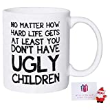 Birthday Christmas Gifts for Mom Dad Mug from Daughter Son At Least You Don't Have Ugly Children Funny Mugs Dad Mom Gifts 11 oz White Coffee Cups for Women Men, Bonus Pendant & Card