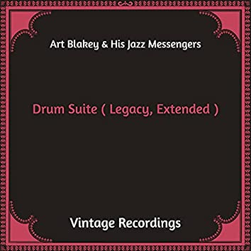 Drum Suite (Hq Remastered, Legacy, Extended)