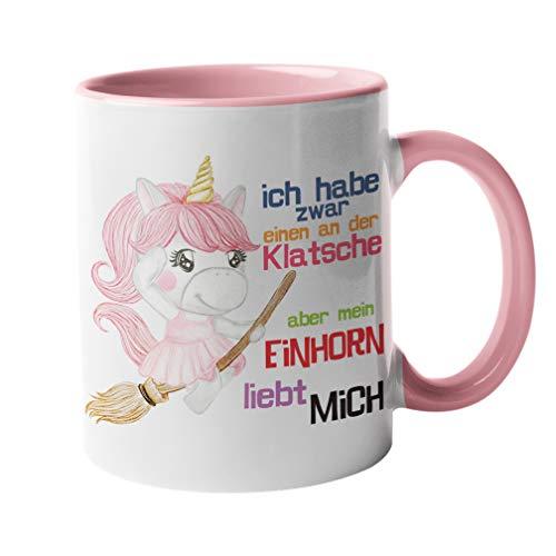 Tasse Einhorn mit Spruch an der Klatsche Geschenk für Einhornfans Frauen Freundin Mädchen Kinder Unicorn Regenbogen Rosa Bunt (rosa)