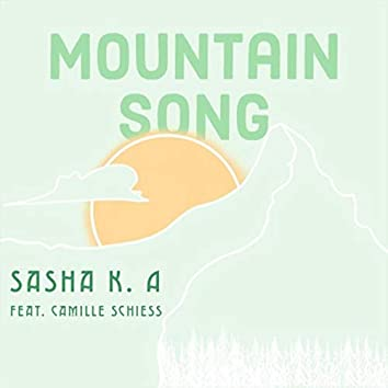 Mountain Song (feat. Camille Schiess)