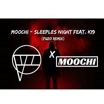 Sleeples Night (feat. K19) [Fuzo Remix]