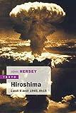 Hiroshima - Lundi 6 août 1945, 8h15