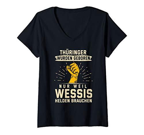 Damen Thüringer Wurden Geboren Nur Weil Wessis Helden Brauchen T-Shirt mit V-Ausschnitt