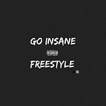 Go Insane Freestyle