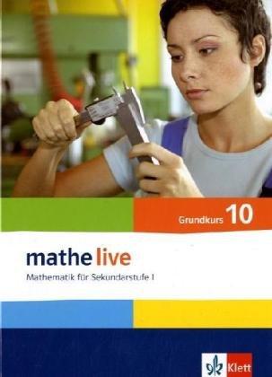 mathe live 10 G: Schülerbuch Klasse 10 (G-Kurs) (mathe live. Bundesausgabe ab 2006)