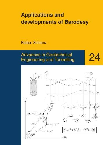 Applications and developments of Barodesy (Advances in Geotechnical Engineering and Tunneling, Band 24)