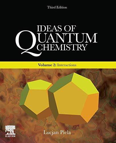 Ideas of Quantum Chemistry: Volume 2: Interactions