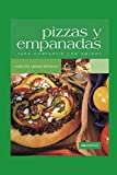 PIZZAS Y EMPANADAS: para compartir con amigos: 3 (PASTAS PIZZA SALSAS, EMPANADAS Y HAMBURGUESAS)