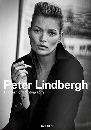 Peter Lindbergh. On Fashion Photography (English, French and German Edition)