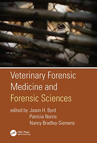 Compare Textbook Prices for Veterinary Forensic Medicine and Forensic Sciences 1 Edition ISBN 9781138563728 by Byrd, Jason H.,Norris, Patricia,Bradley-Siemens, Nancy