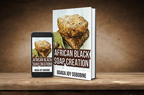 African Black Soap Creation (English Edition)