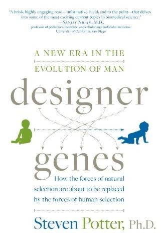 Designer Genes: A New Era in the Evolution of Man