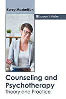 Counseling and Psychotherapy: Theory and Practice