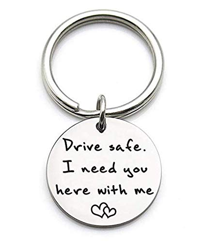 Cy3Lf Drive Safe I Need You Here with Me, New Driver Gift for Her Him Boyfriend Husband Dad, Trucker Keychain Gifts