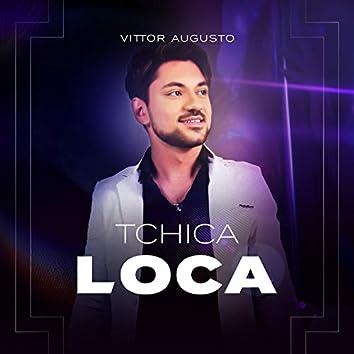Tchica Loca