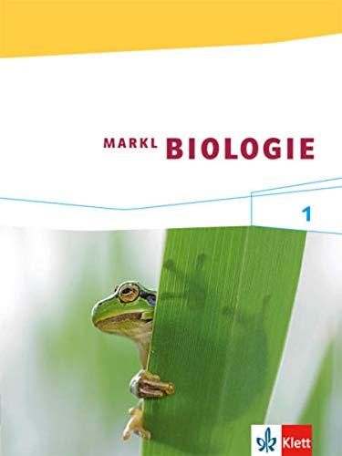 Markl Biologie 1: Schülerbuch Klassen 5/6 (Markl Biologie. Bundesausgabe ab 2014)