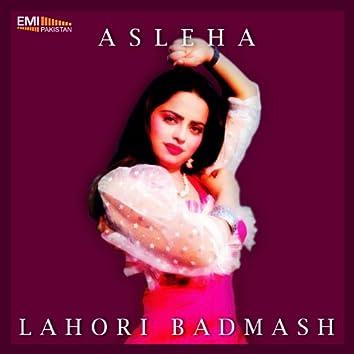 Asleha / Lahori Badmash