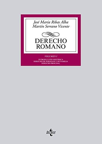 Derecho romano: Volumen I. Introducción histórica. Derecho de personas y de familia. Derecho procesal (Derecho - Biblioteca Universitaria de Editorial Tecnos)
