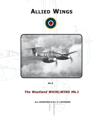 Price comparison product image The Westland Whirwind Mk.I (ALLIED WINGS)