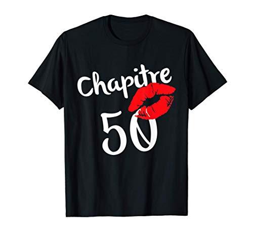 Chapitre 50 ans joyeux anniversaire Nées en 1971 Lèvres roug T-Shirt