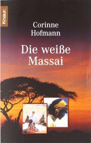 Die weiße Massai von Hofmann. Corinne (2000) Taschenbuch