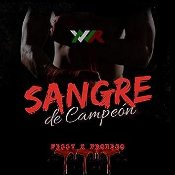 Sangre de Campeón (feat. Prodigo)