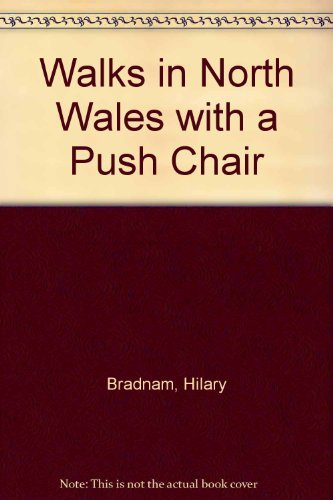 Walks in North Wales with a Push Chair