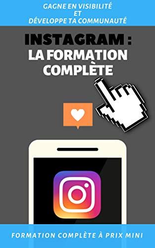 Instagram : La formation complète (French Edition)