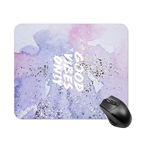 Good Vibes Only - Alfombrilla de ratón para computadora y portátil (30 x 25 x 2 cm)